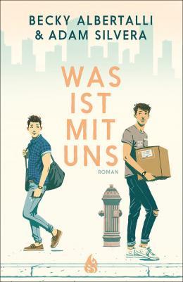Becky Albertalli & Adam Silvera: Was ist mit uns. Atrium Verlag AG, Imprint Arctis, 2019