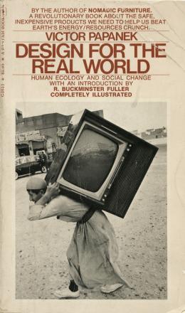 "Victor Papanek, ""Design for the Real World: Human Ecology and Social Change"", New York 1973 © MAK – Museum für angewandte Kunst"