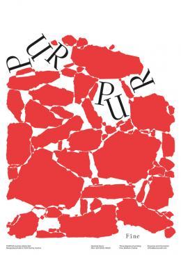 Atelier: Studio Es Grafik: Verena Panholzer (Art Direction), Paul Katterl (Design) Carina Stella (Design) unter Verwendung einer Illustration von Bráulio Amado Fine / Medium / Coarse Purpur, Austrian Alpine Salt Auftraggeber: Purpur Salt Druck: PerfectCut.at Drucktechnik: Digitaldruck Österreich © Studio ES/100 Beste Plakate e. V.