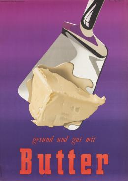 Donald Brun, Gesund und gut mit Butter, 1951 © bei den Gestalter/-innen resp. Rechtenachfolger/-innen