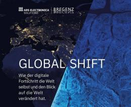 Global Shift / Fotocredit: Ars Electronica Solutions