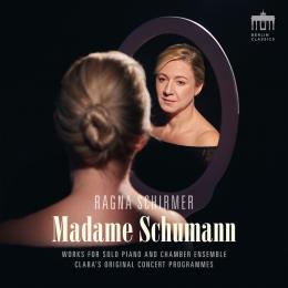 """Album Ragna Schirmer: """"Madame Schumann"""""""