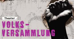 Volksversammlung. Ein musikalisch-theatralisches Wiederaufbauprogramm