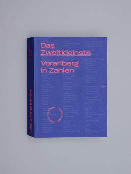 Das Zweitkleinste, Vorarlberg in Zahlen