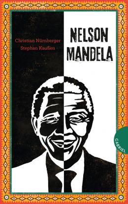 Christian Nürnberger, Stephan Kaußen: Nelson Mandela
