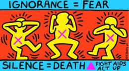 Keith Haring: Ignorance = Fear, Silence = Death 1989; Courtesy Keith Haring Foundation
